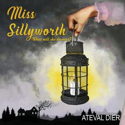 Miss Sillyworth Cover Image