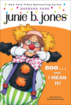 Junie B., First Grader Boo... and I Mean It! [With Stickers] Cover Image