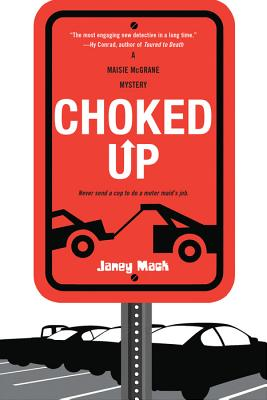 Choked Up (Maisie McGrane Mysteries) Cover Image