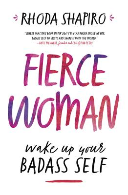 Fierce Woman: Wake Up Your Badass Self Cover Image