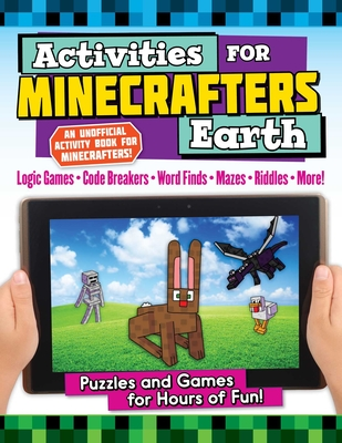 Activities for Minecrafters: Earth: Puzzles and Games for Hours of Fun! Cover Image
