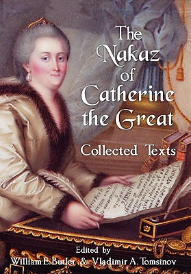 The Nakaz of Catherine the Great: Collected Texts. Cover Image