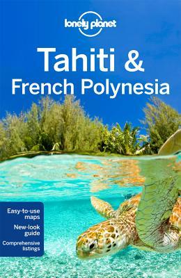 Tahiti & French Polynesia Lonely Planet