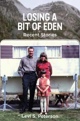 Losing a Bit of Eden: Recent Stories Cover Image