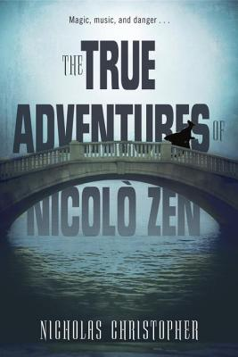 The True Adventures of Nicolo Zen Cover Image