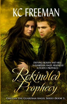 Cover for Rekindled Prophecy