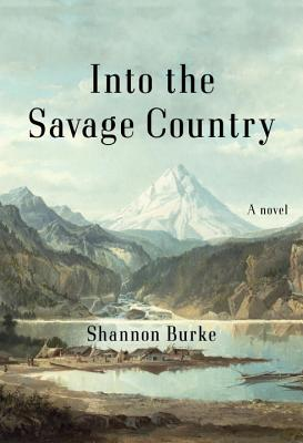 Into the Savage Country Cover Image