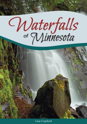 Waterfalls of Minnesota Cover Image