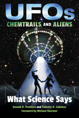 UFOs, Chemtrails, and Aliens: What Science Says Cover Image