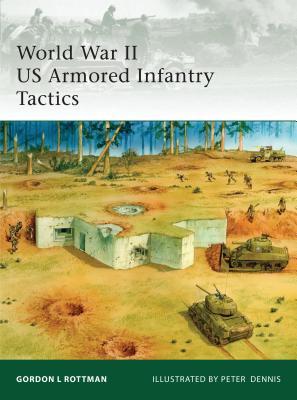 World War II US Armored Infantry Tactics (Elite) Cover Image
