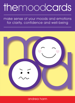 Mood Cards: Make Sense of Your Moods and Emotions for Clarity, Confidence and Well-Being Cover Image
