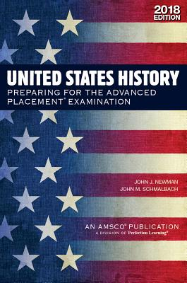 United States History: Preparing for the Advanced Placement Examination, 2018 Edition Cover Image