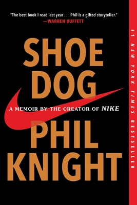 Shoe Dog: A Memoir by the Creator of Nike Cover Image