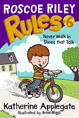 Roscoe Riley Rules #6: Never Walk in Shoes That Talk Cover Image