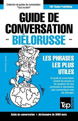 Guide de conversation Français-Biélorusse et vocabulaire thématique de 3000 mots (French Collection #65) Cover Image