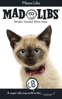 Meow Libs: World's Greatest Word Game (Mad Libs) Cover Image