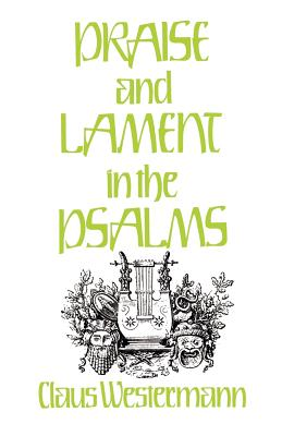 Praise and Lament in the Psalms Cover