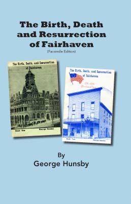The Birth, Death, and Resurrection of Fairhaven Cover Image