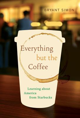 Cover for Everything but the Coffee