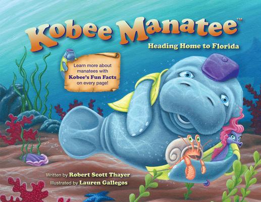 Kobee Manatee: Heading Home to Florida Cover Image