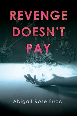 Revenge Doesn't Pay Cover Image