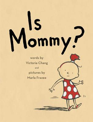 Is Mommy? Cover Image