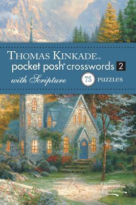 Cover for Thomas Kinkade Pocket Posh Crosswords 2 with Scripture
