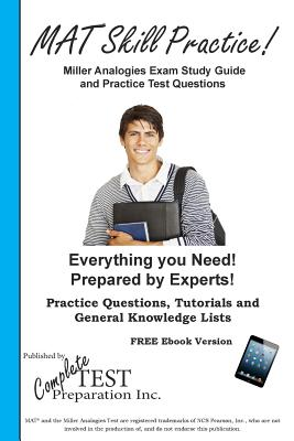 Miller Analogies Skill Practice!: Practice Test Questions for the Miller Analogies Test Cover Image