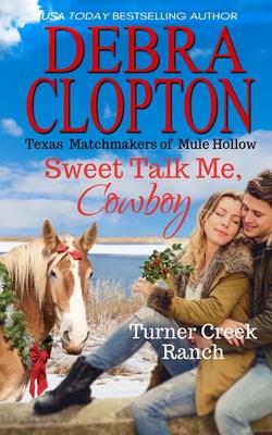 Sweet Talk Me, Cowboy Cover Image