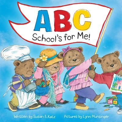 ABC School's for Me! Cover Image