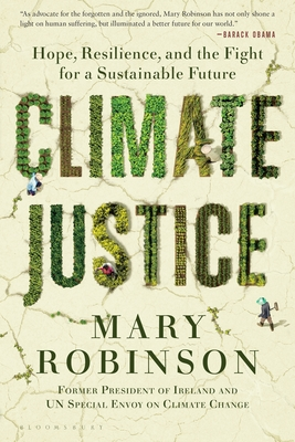 Climate Justice: Hope, Resilience, and the Fight for a Sustainable Future Cover Image