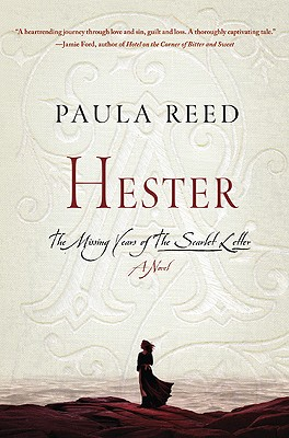 Hester: The Missing Years of The Scarlet Letter: A Novel Cover Image