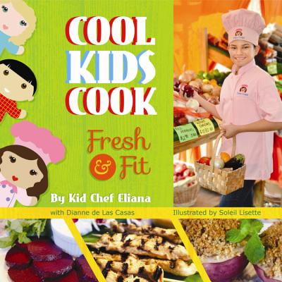 Cool Kids Cook: Fresh & Fit Cover Image