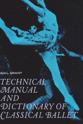 Technical Manual and Dictionary of Classical Ballet Cover Image