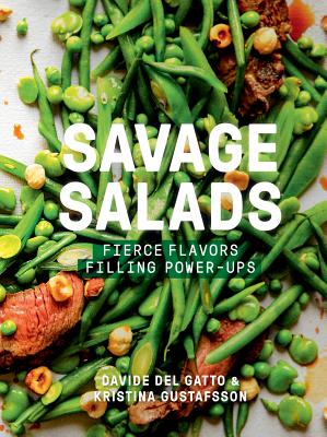 Savage Salads: Fierce Flavors, Filling Power-Ups Cover Image