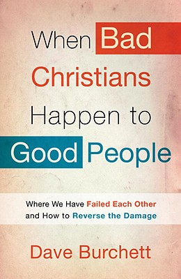 When Bad Christians Happen to Good People Cover