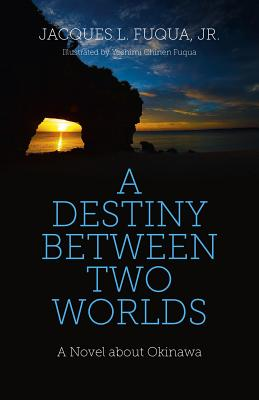 Cover for A Destiny Between Two Worlds