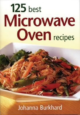 125 Best Microwave Oven Recipes Cover