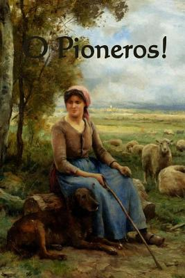 O Pioneros! Cover Image