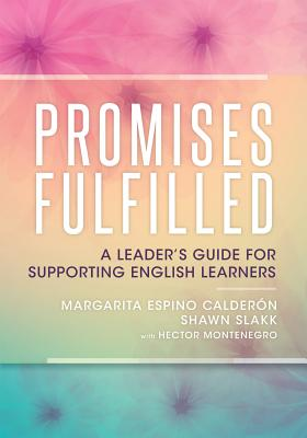 Promises Fulfilled: A Leader's Guide for Supporting English Learners Cover Image