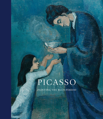 Picasso: Painting the Blue Period Cover Image
