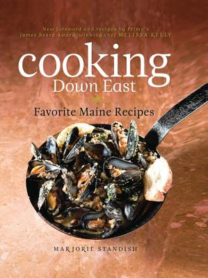 Cooking Down East: Favorite Maine Recipes Cover Image