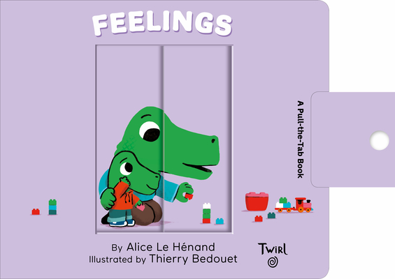 Feelings: A Pull-the-Tab Book (Pull and Play #4) Cover Image