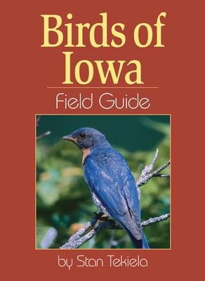 Birds of Iowa Field Guide (Bird Identification Guides) Cover Image