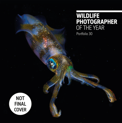 Wildlife Photographer of the Year: Portfolio 30 Cover Image
