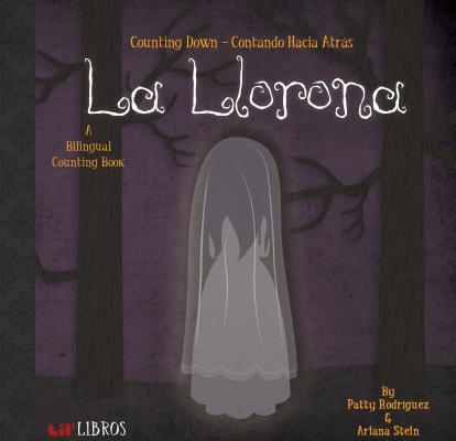 La Llorona: Counting Down-Contando Hacia: Counting Down - Contando Hacia Atras Cover Image