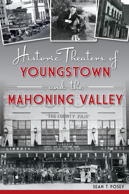Cover for Historic Theaters of Youngstown and the Mahoning Valley