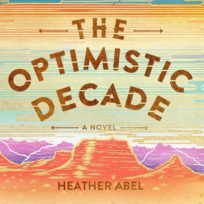 Cover for The Optimistic Decade