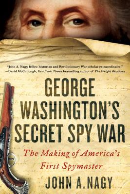George Washington_s Secret Spy War