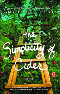 The Simplicity of Cider: A Novel Cover Image